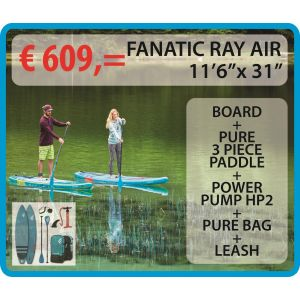 Fanatic SUP Package Ray Air/Pure 11'6